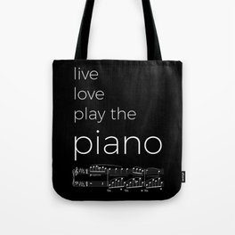 Live, love, play the piano (dark colors) Tote Bag