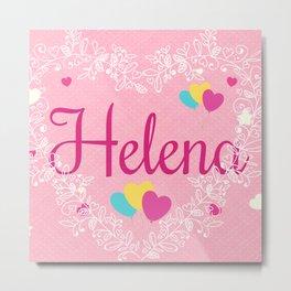 *Helena * Metal Print