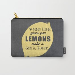 When Life Gives you Lemons Make a Gin and Tonic Carry-All Pouch