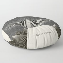 Take me with you Floor Pillow
