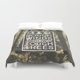 TOUGH TREES Duvet Cover