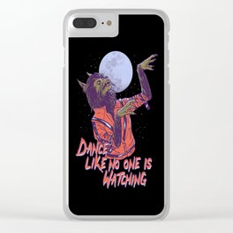 Dance Like No One Is Watching Clear iPhone Case