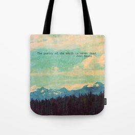 The Poetry of the Earth Tote Bag