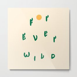 Forever Wild Cacti Metal Print