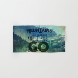 The Mountains are Calling And I Must Go Blue Hand & Bath Towel