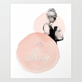 Audrey Hepburn Be Classy, Illustration by Chiara Boz Artist Art Print