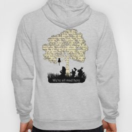 We're All Mad Here II - Alice In Wonderland Silhouette Art Hoody