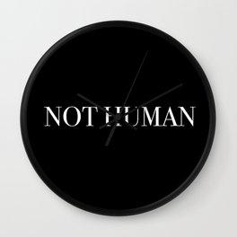NOT HUMAN Wall Clock