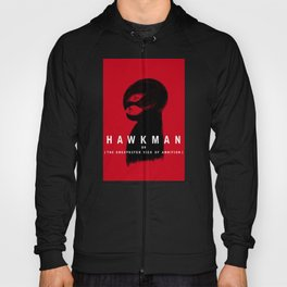 Hawkman or The Unexpected Vice of Ambition Hoody