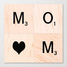 Gift for MOM Scrabble Tile Art - Mother's Day Canvas Print