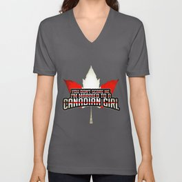 You Don't Scare Me, I'm Married To A Canadian Girl Unisex V-Neck
