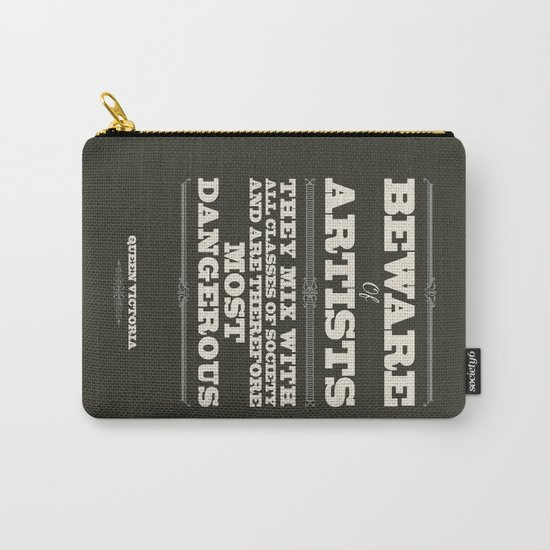 Beware of Artists Carry-All Pouch