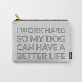 The Dog Lover I Carry-All Pouch