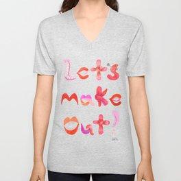Let's Make Out! Unisex V-Neck