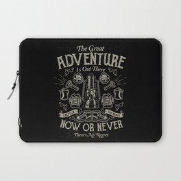 The Great Adventure is Out There Laptop Sleeve