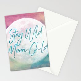 Stay Wild Moon Child Stationery Cards