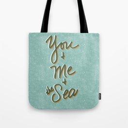 You & Me & the Sea Tote Bag