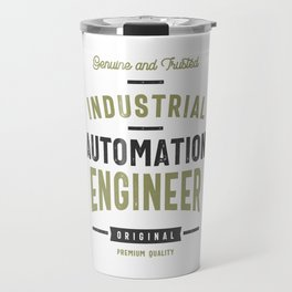 Industrial Automation Engineer Travel Mug