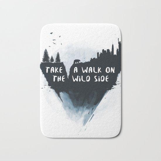 Walk on the wild side Bath Mat