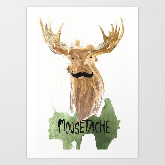 Moosetache Art Print