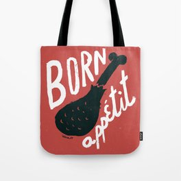Born appétit Tote Bag
