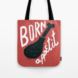 Born appétit Tote Bag