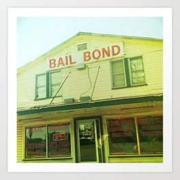 Southern Bail Bonds Art Print