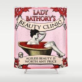 Lady Bathory's Beauty Clinic Shower Curtain