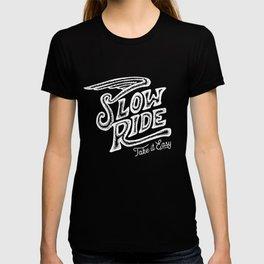 Slow Ride T-shirt