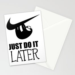 Just Do it Later Sloth motivational quotes Stationery Cards