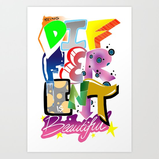 Being Different Is Beautiful Art Print by DeMoose_Art ...