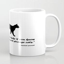 Ancient Cat Proverb Coffee Mug