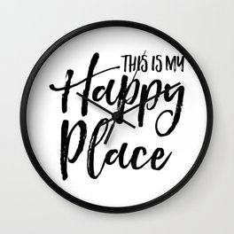 This is my happy place Wall Clock