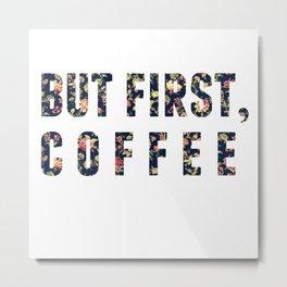Floral Coffee Metal Print