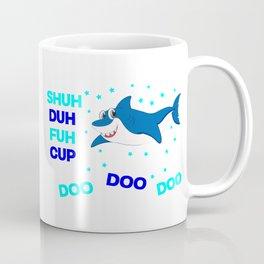 baby shark funny sarcastic annoying song. Coffee Mug