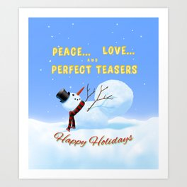 Peace, Love and Perfect Teasers Pilates Holiday art. Art Print