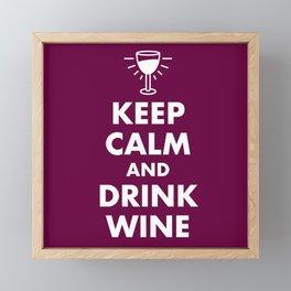 Keep Calm and Drink Wine Framed Mini Art Print