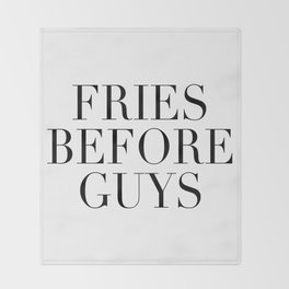 Fries before guys Throw Blanket