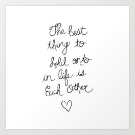 The Best Thing. Art Print