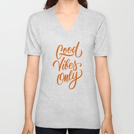 Good vibes only - positive quotes typography vintage illustration Unisex V-Neck