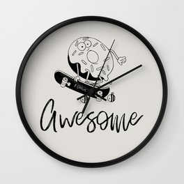 Donut forget 2 bee awesome Wall Clock