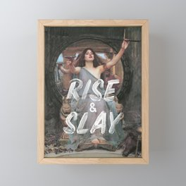 Rise and Slay Framed Mini Art Print