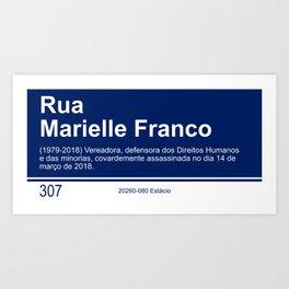 Marielle Franco - Street sign Rio de Janeiro Art Print