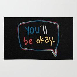 You'll Be Okay. Rug