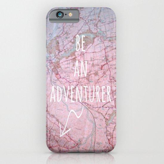 Be An Adventurer iPhone & iPod Case