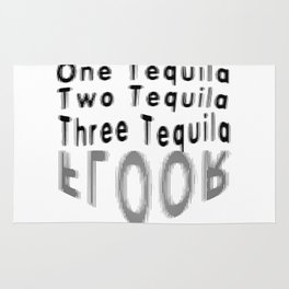 One Tequila Two Tequila Three Tequila FLOOR Rug