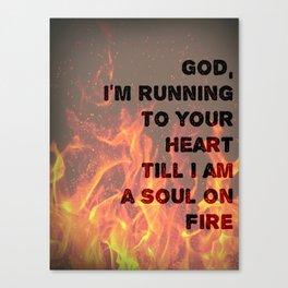 Soul on Fire Canvas Print