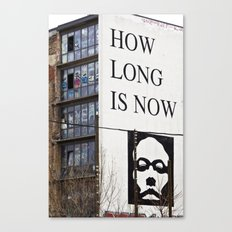 HOW LONG IS NOW - BERLIN Canvas Print