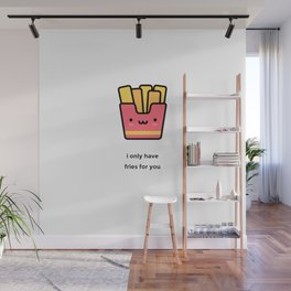 JUST A PUNNY FRENCH FRIES JOKE! Wall Mural
