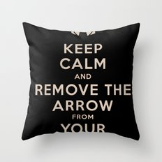Keep Calm And Remove The Arrow From Your Knee Throw Pillow